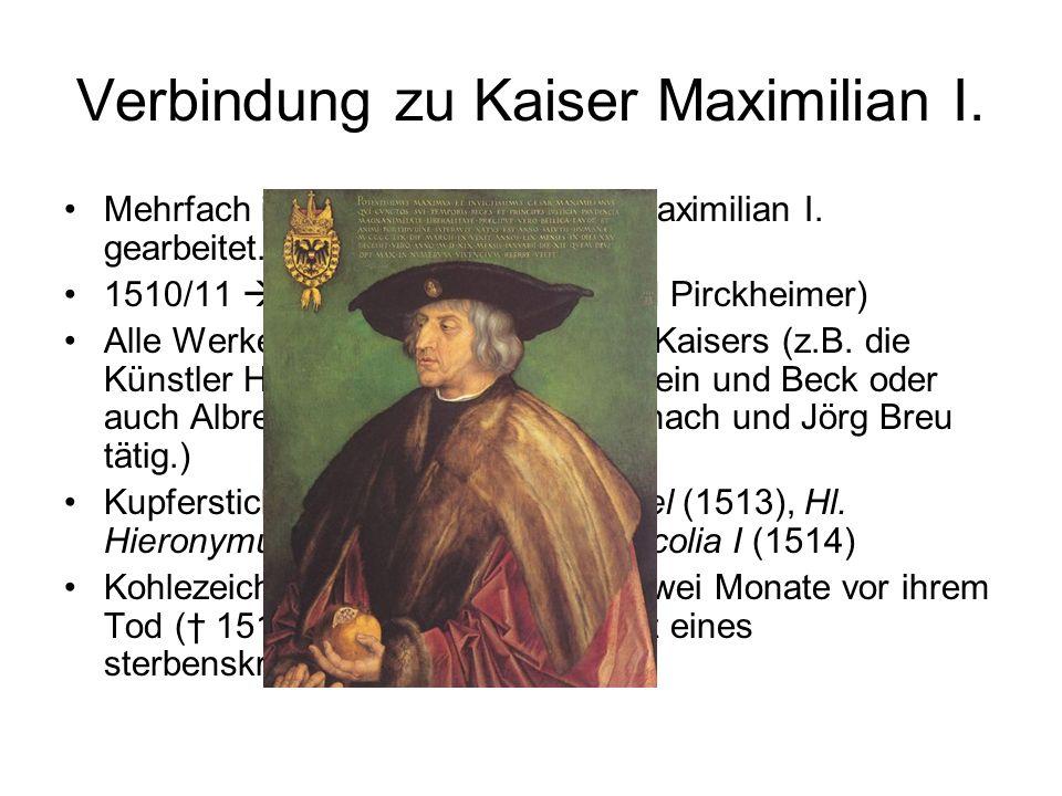 Verbindung zu Kaiser Maximilian I.