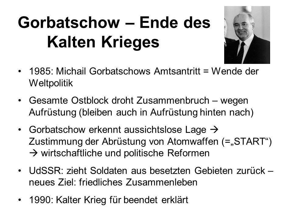 Gorbatschow – Ende des Kalten Krieges