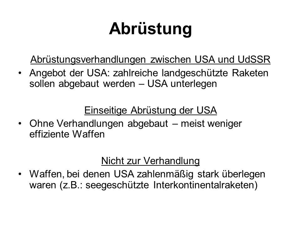 Abrüstung Abrüstungsverhandlungen zwischen USA und UdSSR