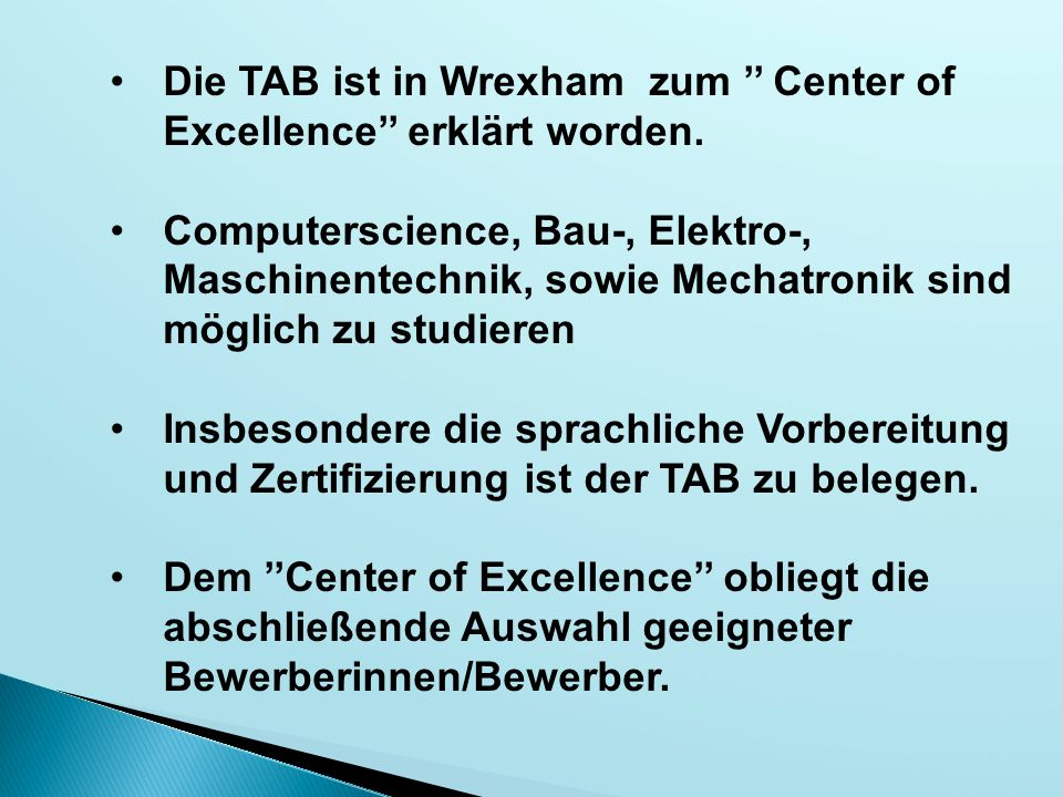 Die TAB ist in Wrexham zum '' Center of Excellence'' erklärt worden.
