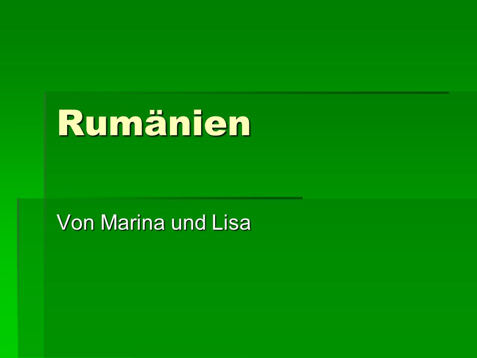 Rumänien Von Marina und Lisa