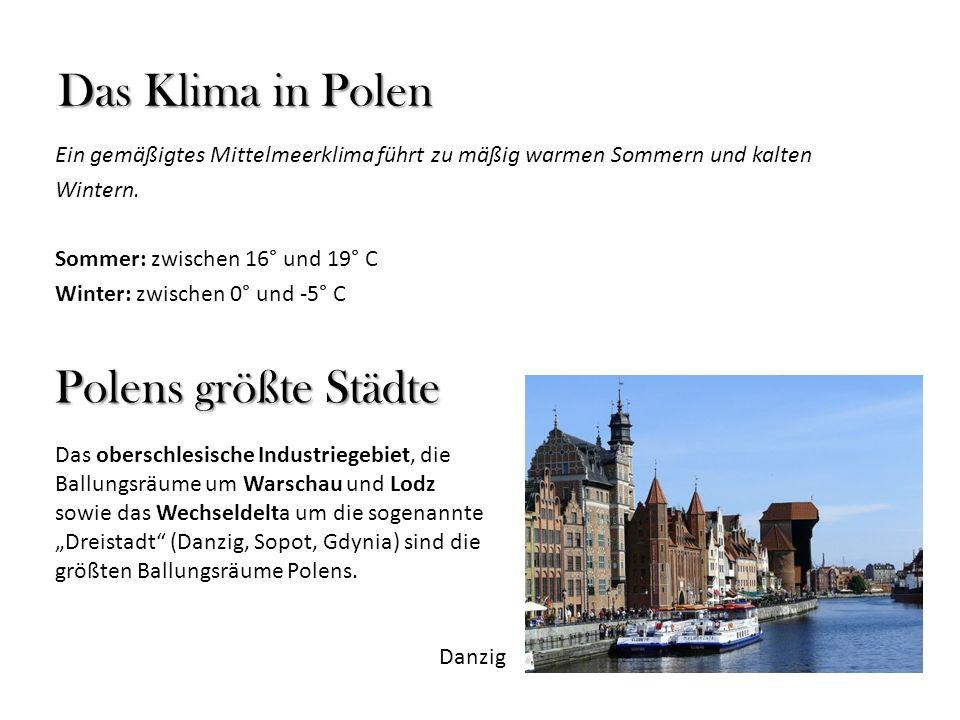 Das Klima in Polen Polens größte Städte