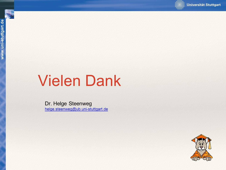 Vielen Dank Dr. Helge Steenweg Vielen Dank Wenn Sie fragen haben,