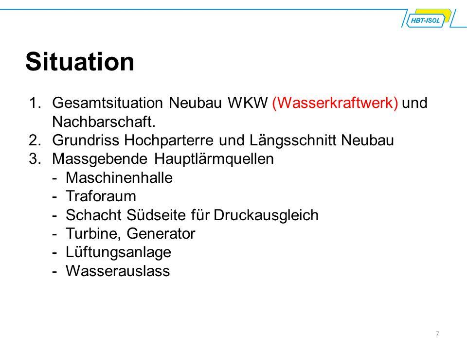 Situation Gesamtsituation Neubau WKW (Wasserkraftwerk) und Nachbarschaft. Grundriss Hochparterre und Längsschnitt Neubau.