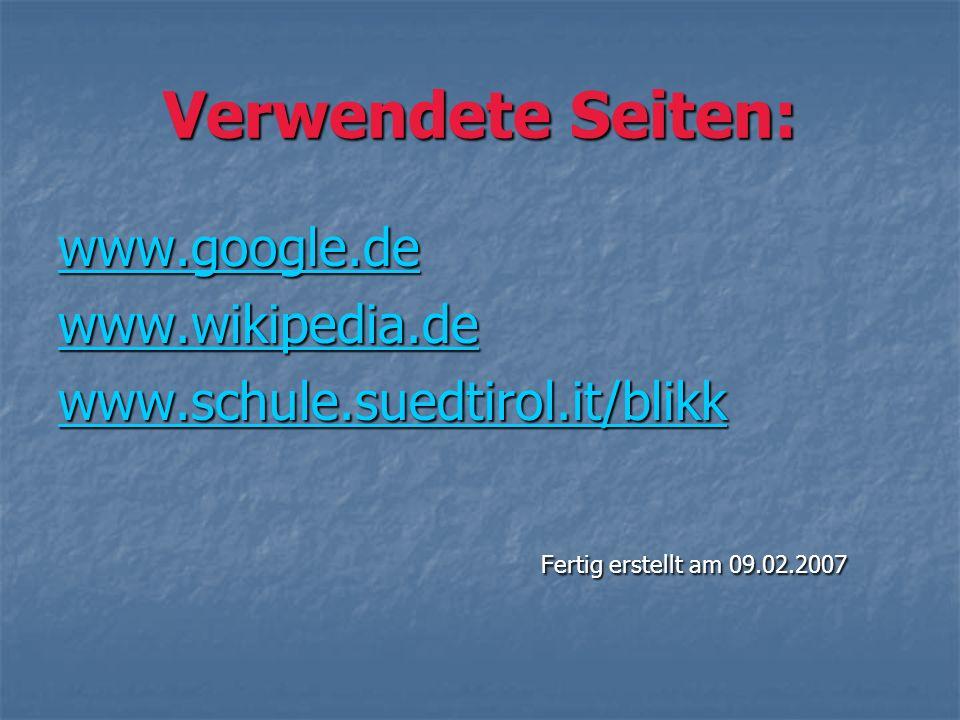 Verwendete Seiten: www.google.de www.wikipedia.de