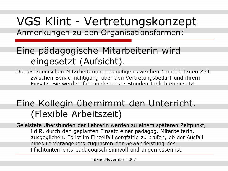 VGS Klint - Vertretungskonzept Anmerkungen zu den Organisationsformen:
