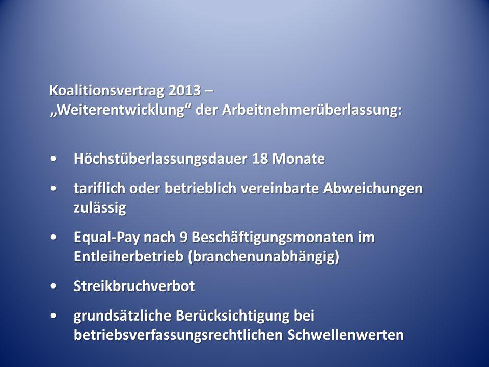 """Koalitionsvertrag 2013 – """"Weiterentwicklung der Arbeitnehmerüberlassung:"""