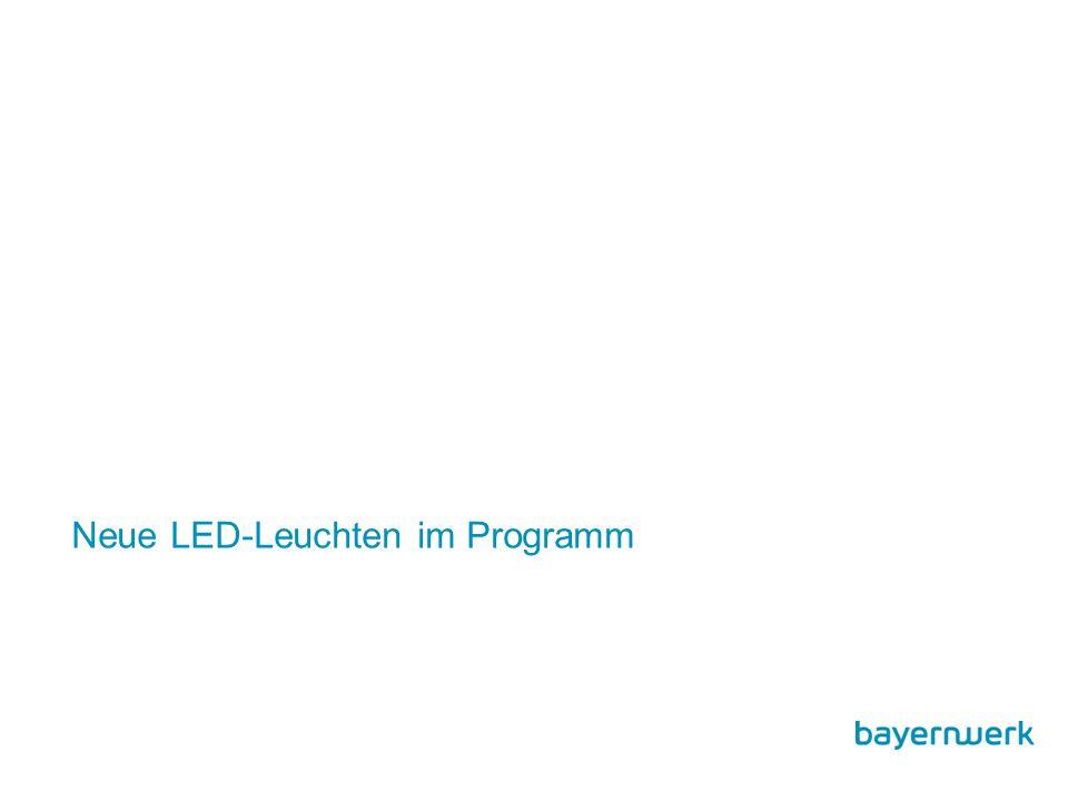 Neue LED-Leuchten im Programm