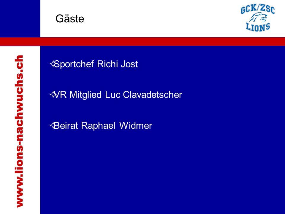 Traktanden Gäste www.lions-nachwuchs.ch Sportchef Richi Jost