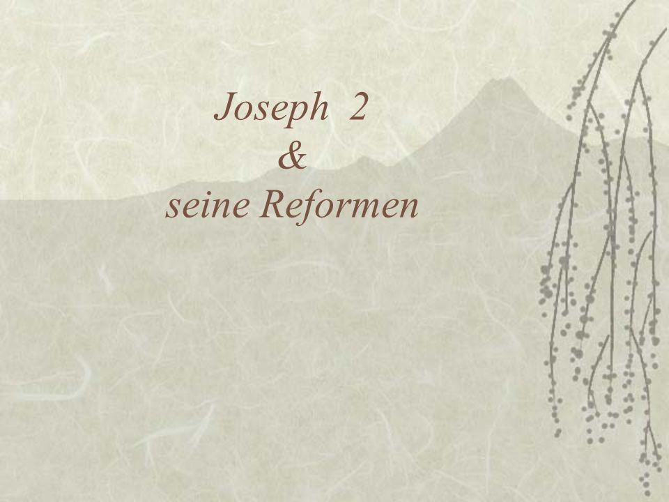 Joseph 2 & seine Reformen