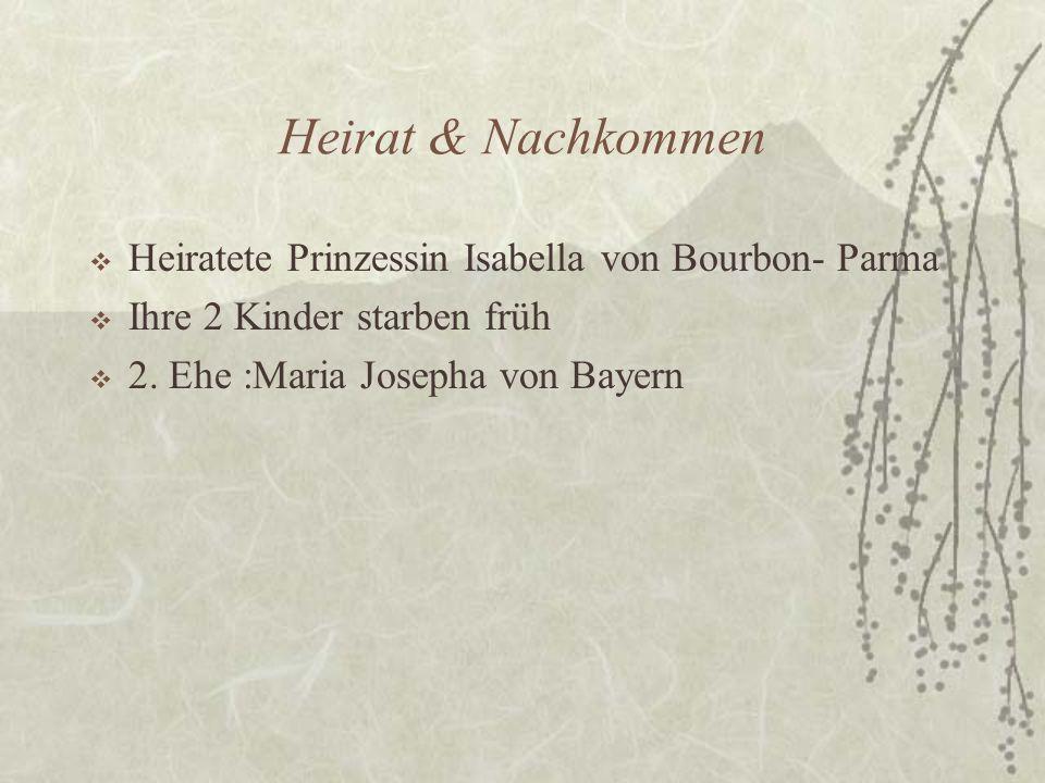 Heirat & Nachkommen Heiratete Prinzessin Isabella von Bourbon- Parma