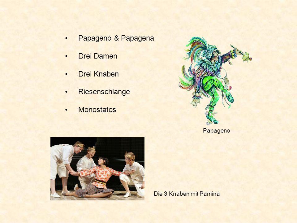 Papageno & Papagena Drei Damen Drei Knaben Riesenschlange Monostatos