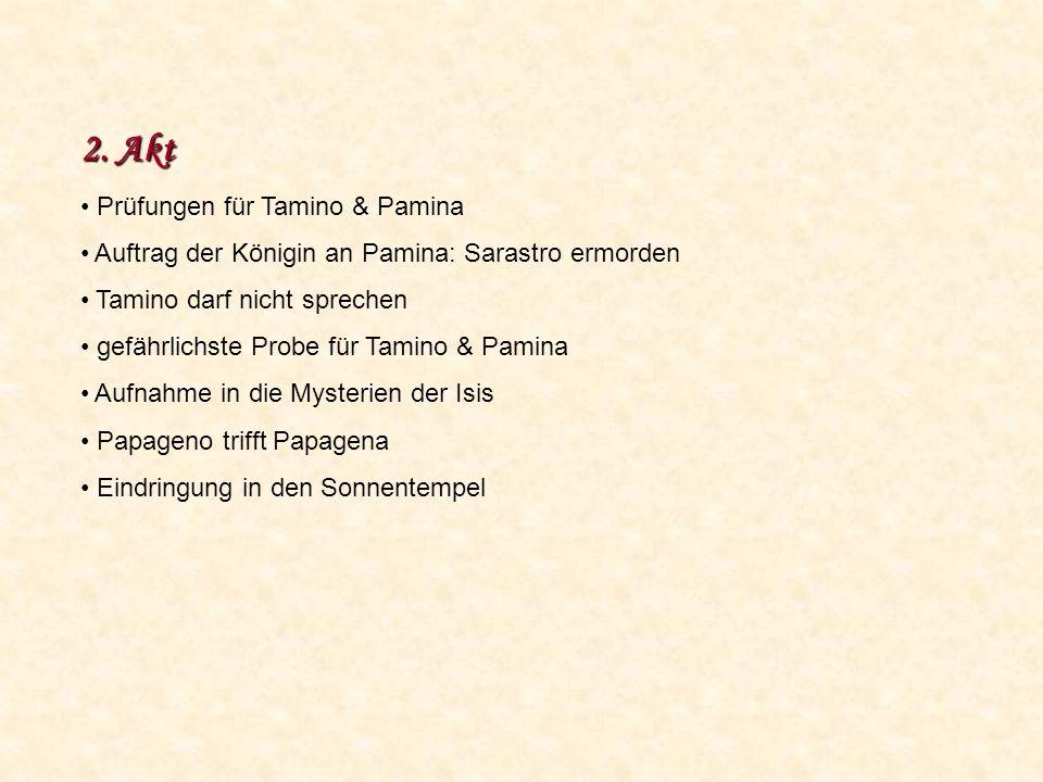 2. Akt Prüfungen für Tamino & Pamina
