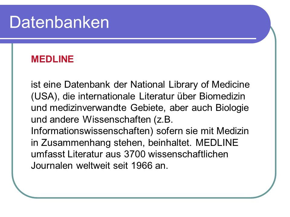 Datenbanken MEDLINE.