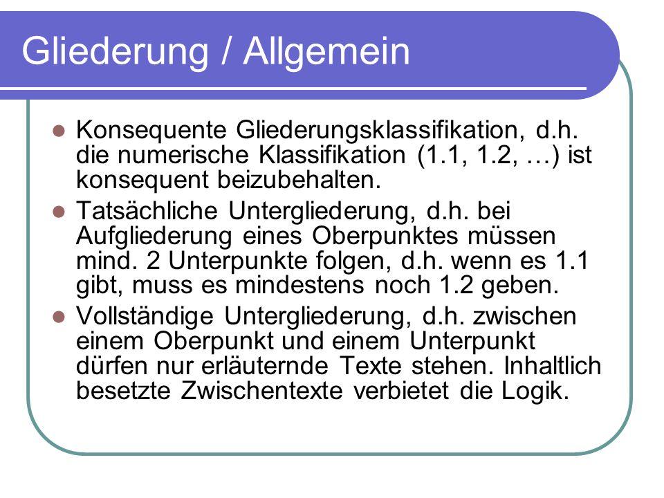 Gliederung / Allgemein