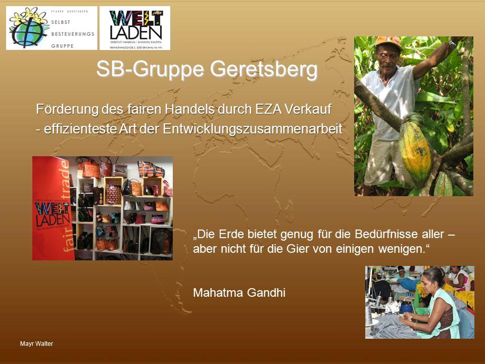SB-Gruppe Geretsberg Förderung des fairen Handels durch EZA Verkauf