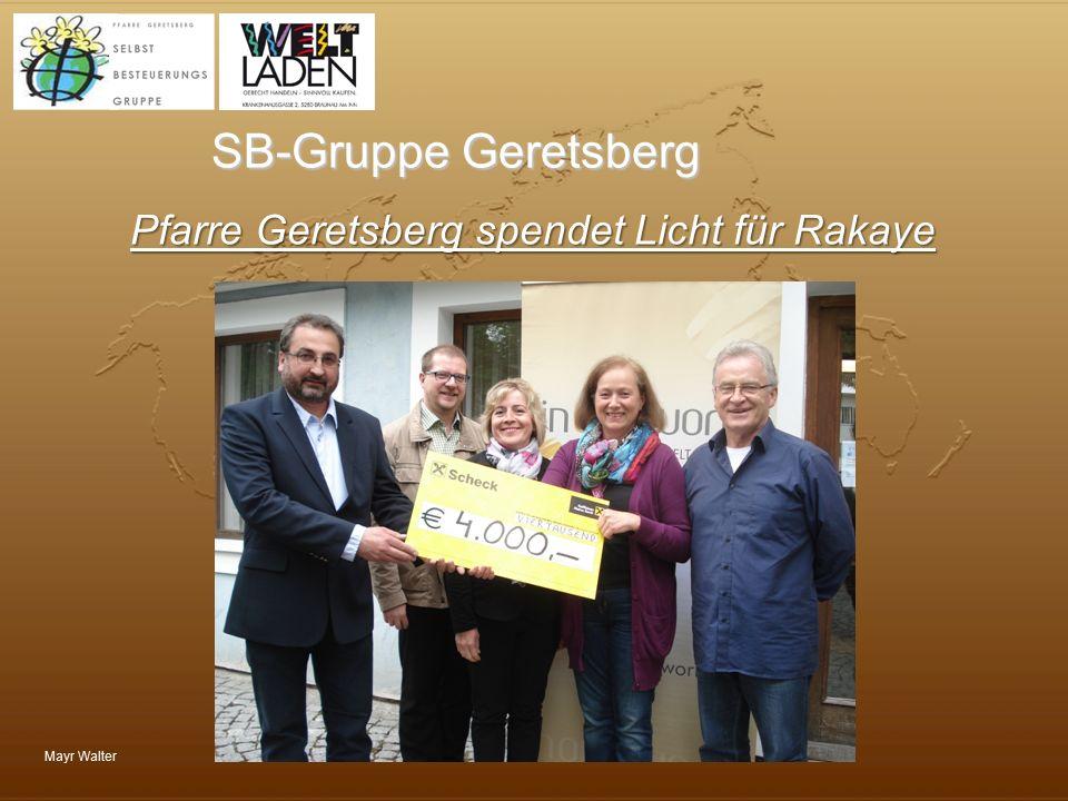 Pfarre Geretsberg spendet Licht für Rakaye