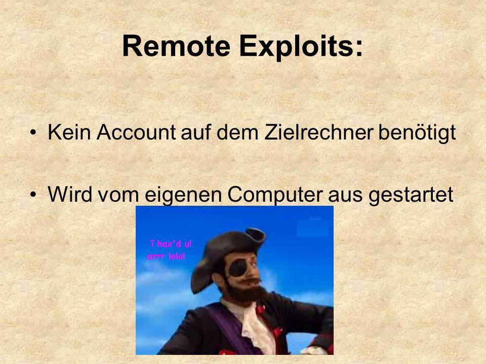 Remote Exploits: Kein Account auf dem Zielrechner benötigt