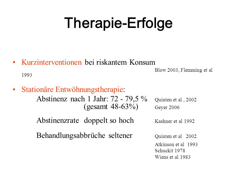 Therapie-Erfolge Abstinenzrate doppelt so hoch Kashner et al 1992