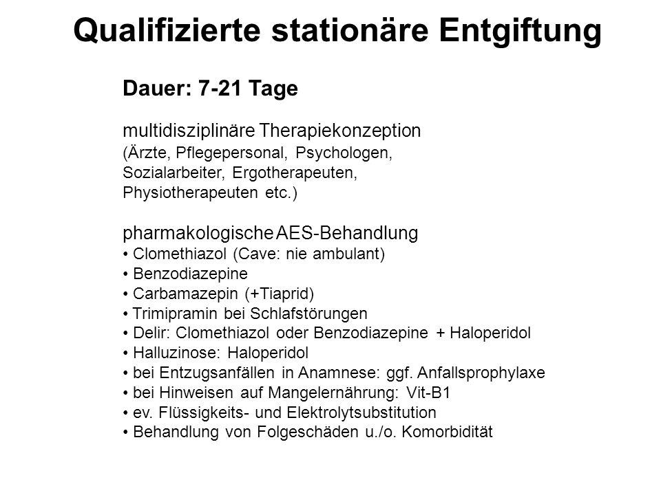 Qualifizierte stationäre Entgiftung