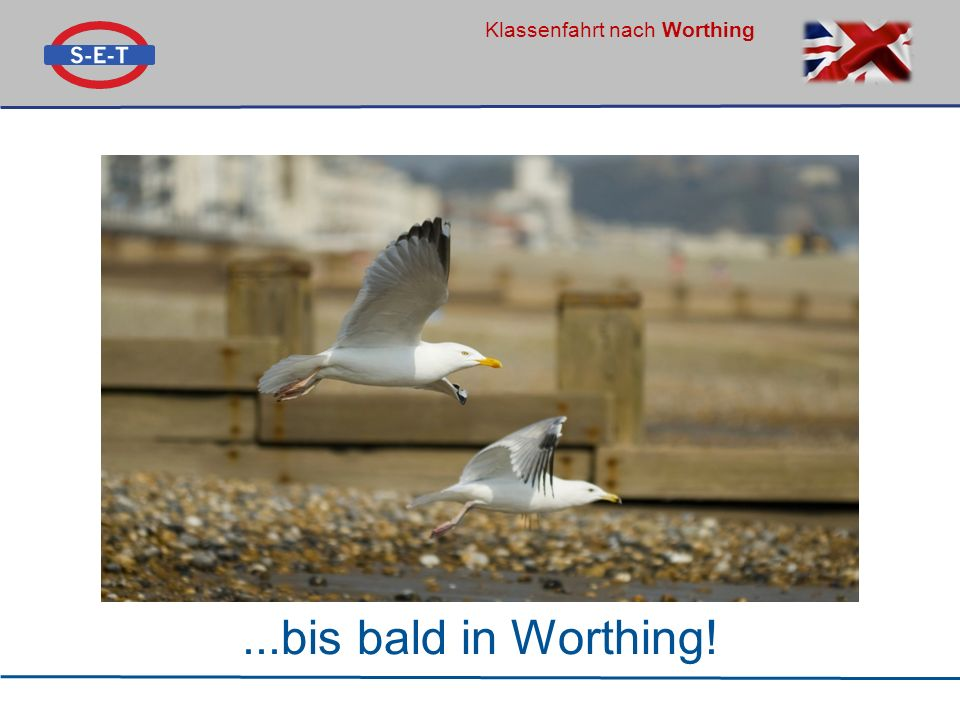 ...bis bald in Worthing!