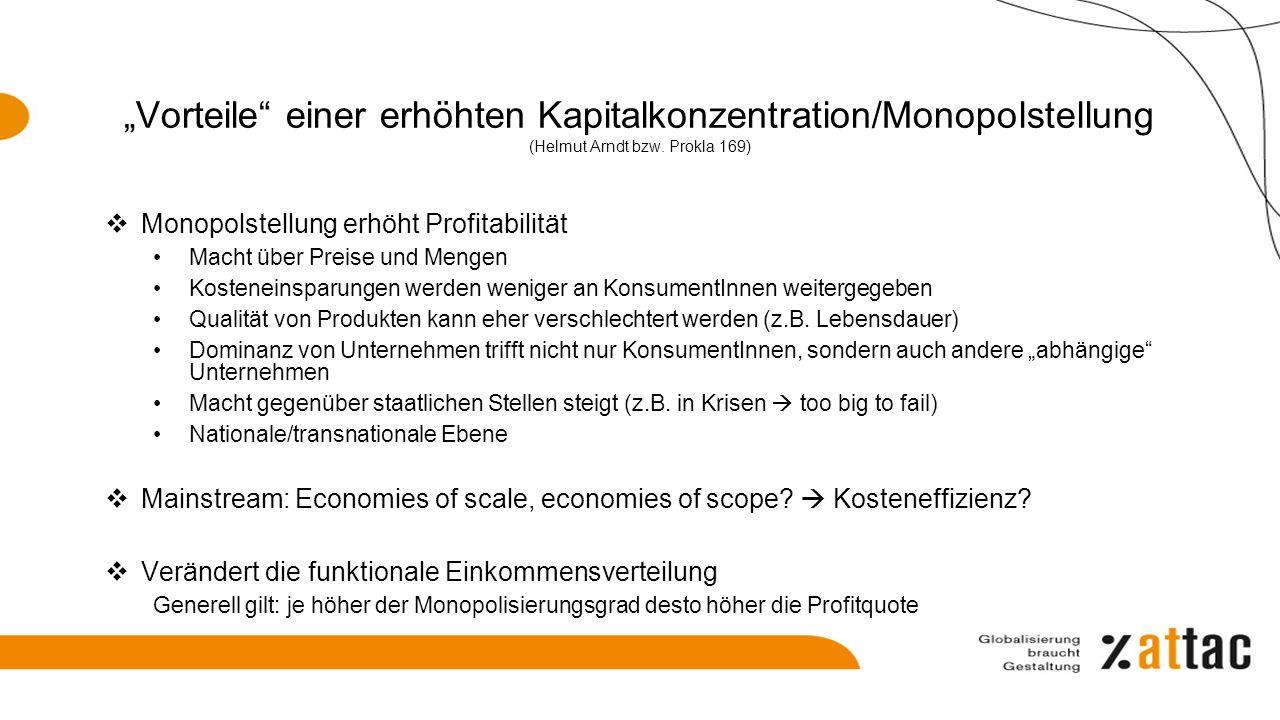 """""""Vorteile einer erhöhten Kapitalkonzentration/Monopolstellung (Helmut Arndt bzw. Prokla 169)"""
