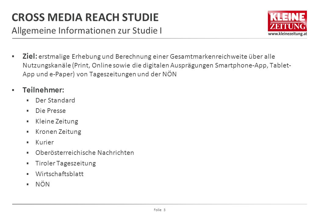 CROSS MEDIA REACH STUDIE Allgemeine Informationen zur Studie I