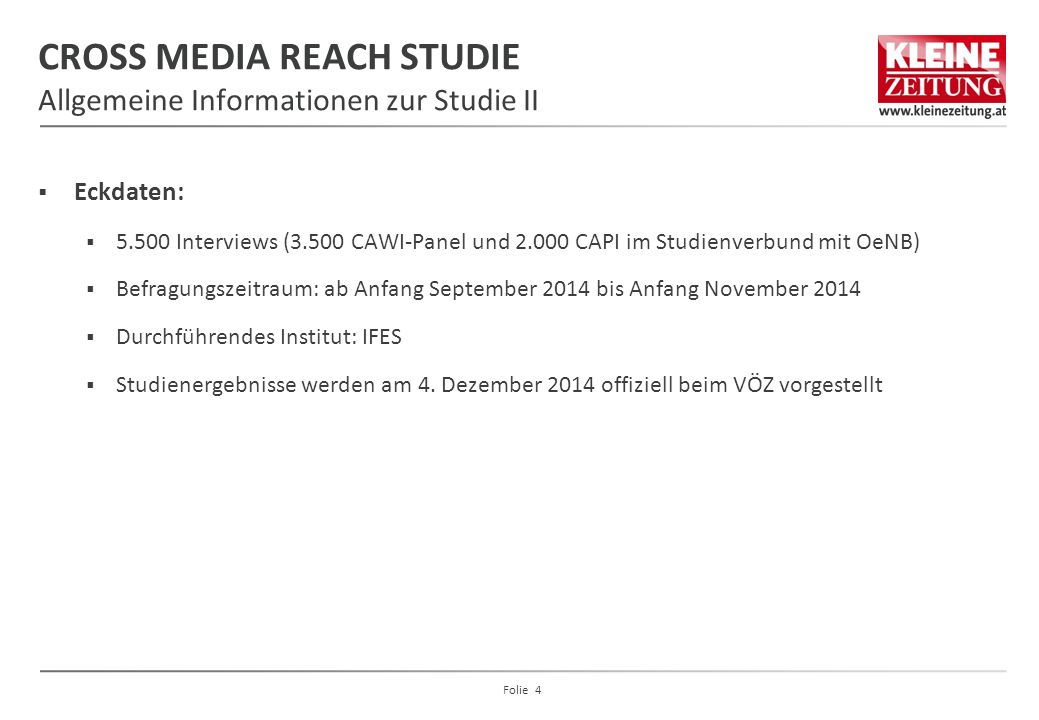 CROSS MEDIA REACH STUDIE Allgemeine Informationen zur Studie II