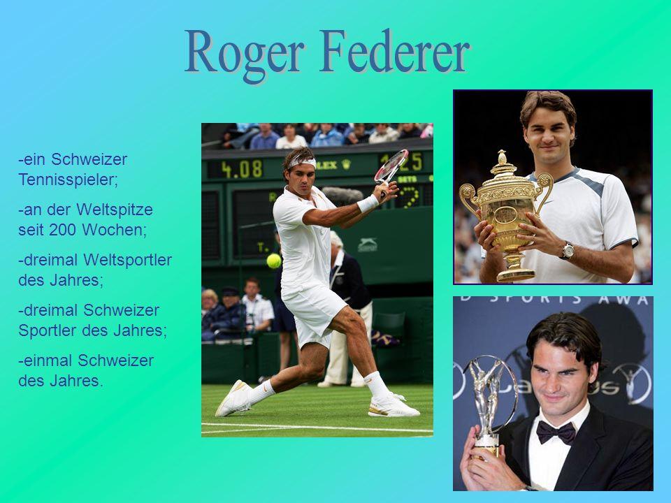 Roger Federer ein Schweizer Tennisspieler;