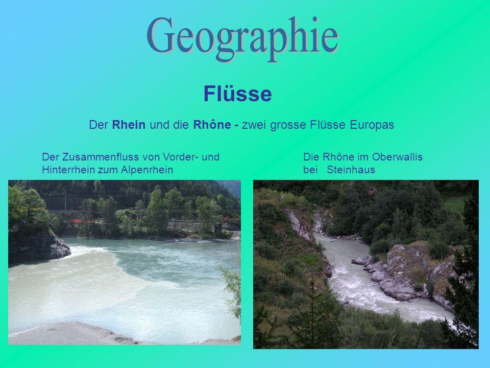 Geographie Flüsse Der Rhein und die Rhône - zwei grosse Flüsse Europas