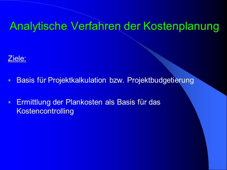 Analytische Verfahren der Kostenplanung