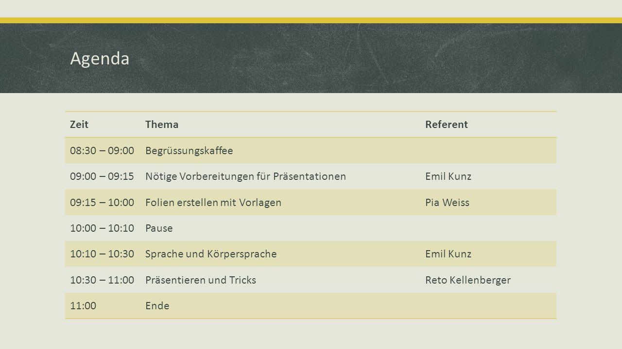 Agenda Zeit Thema Referent 08:30 – 09:00 Begrüssungskaffee
