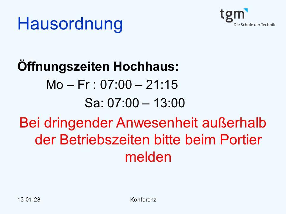 Hausordnung Öffnungszeiten Hochhaus: Mo – Fr : 07:00 – 21:15. Sa: 07:00 – 13:00.