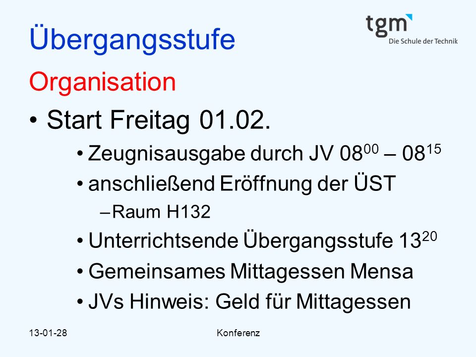 Übergangsstufe Organisation Start Freitag 01.02.