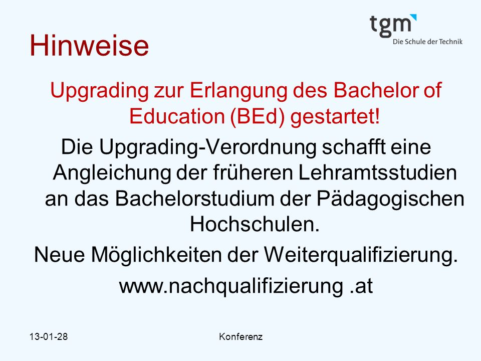 Hinweise Upgrading zur Erlangung des Bachelor of Education (BEd) gestartet!