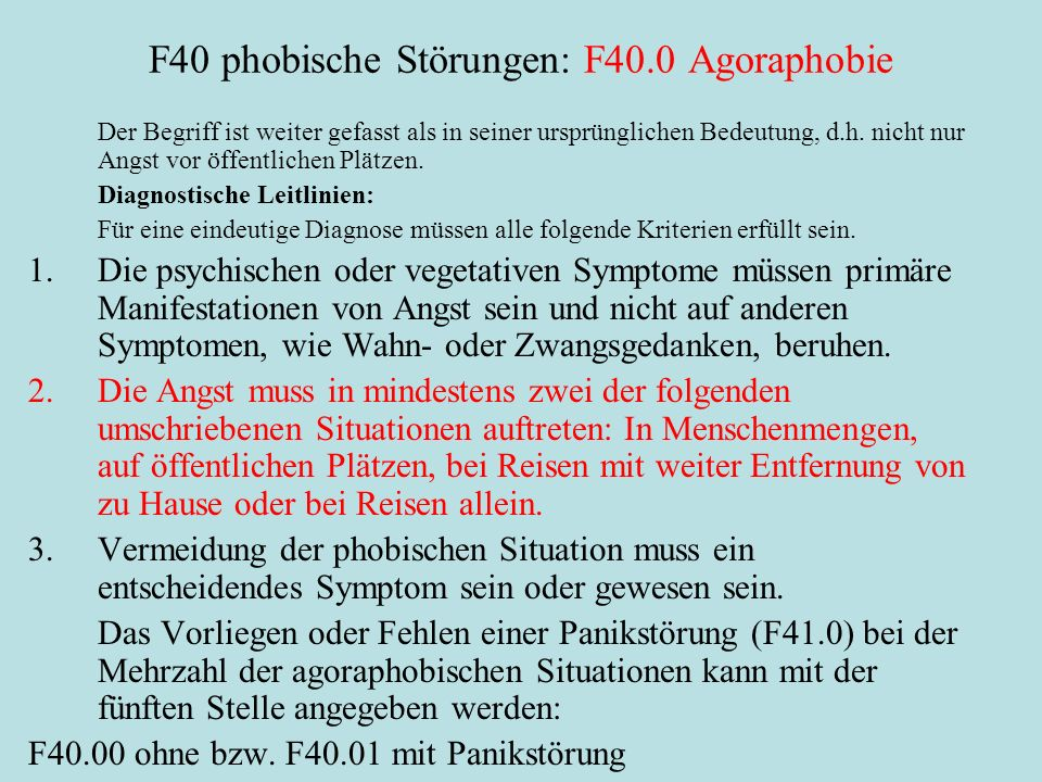 F40 phobische Störungen: F40.0 Agoraphobie
