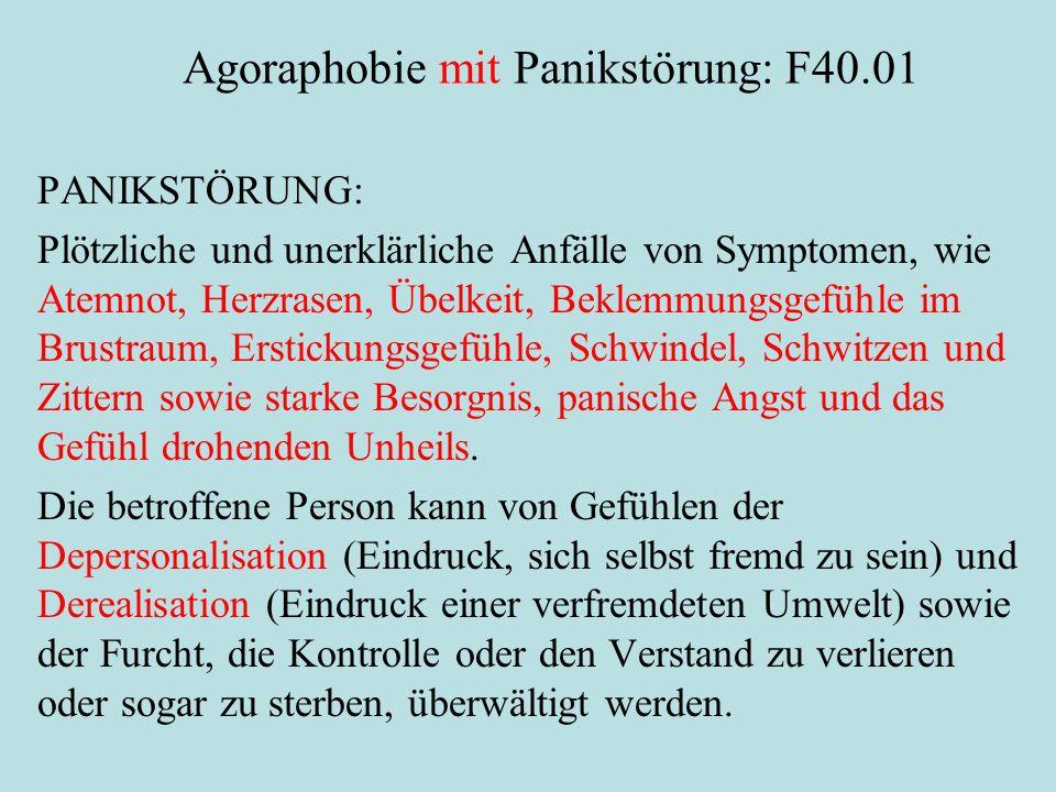 Agoraphobie mit Panikstörung: F40.01