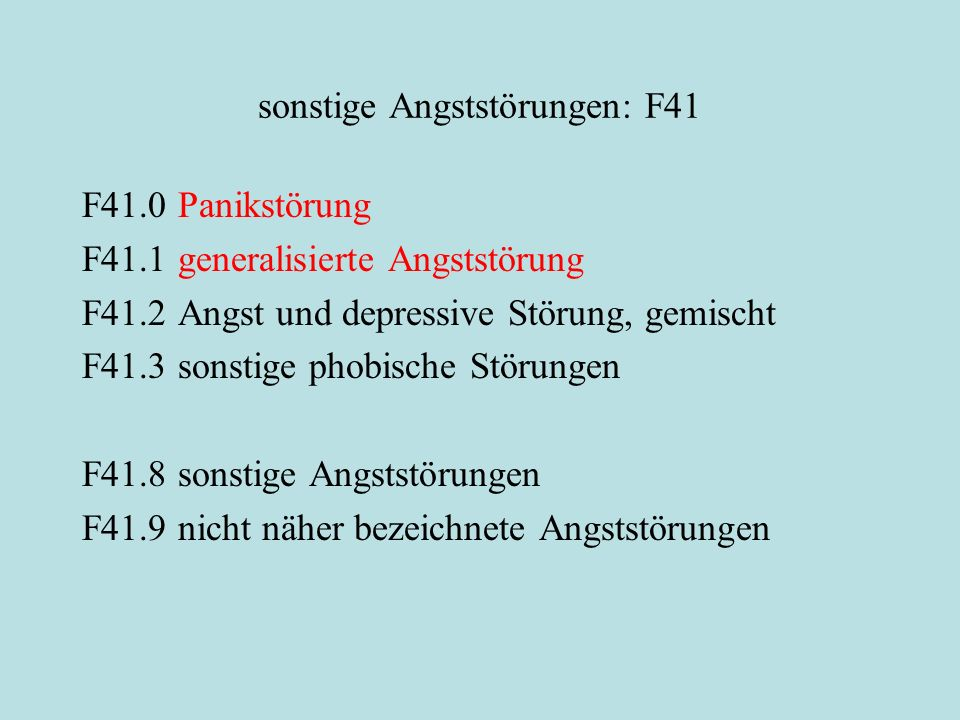 sonstige Angststörungen: F41