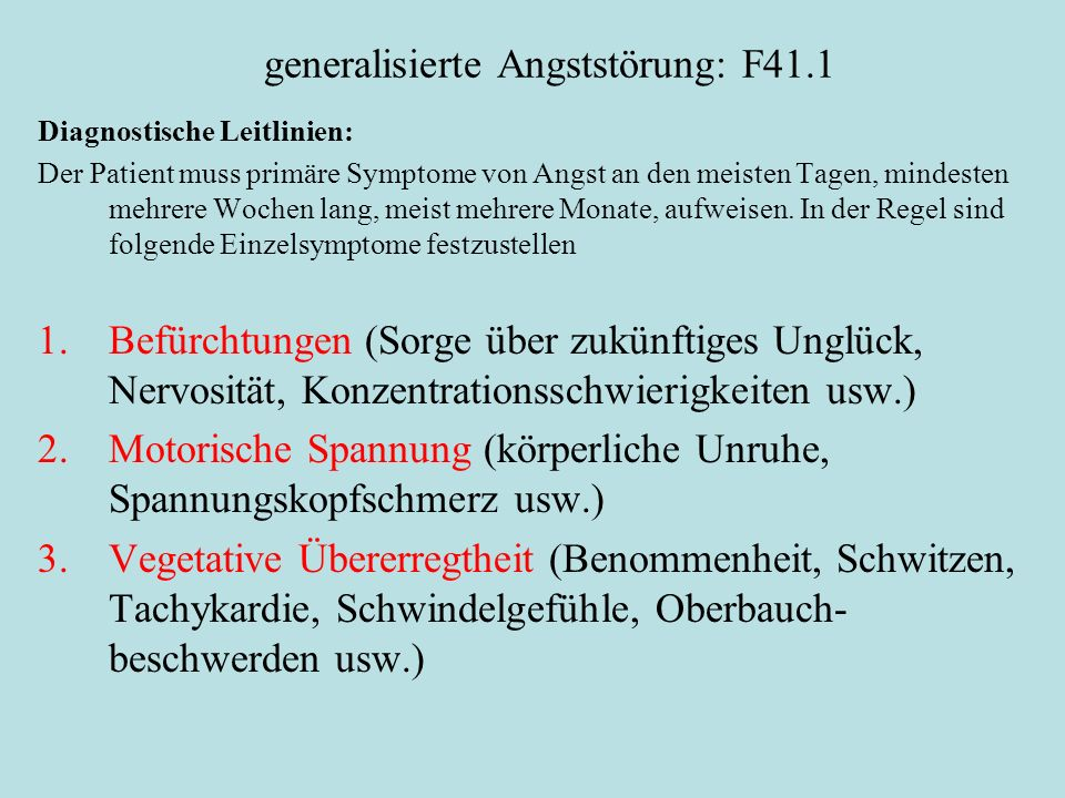 generalisierte Angststörung: F41.1