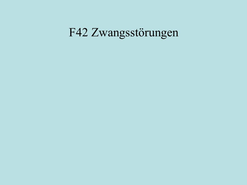 F42 Zwangsstörungen