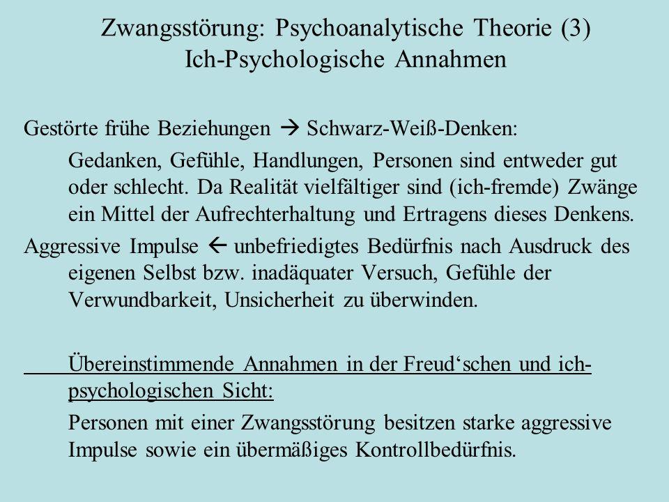 Zwangsstörung: Psychoanalytische Theorie (3) Ich-Psychologische Annahmen