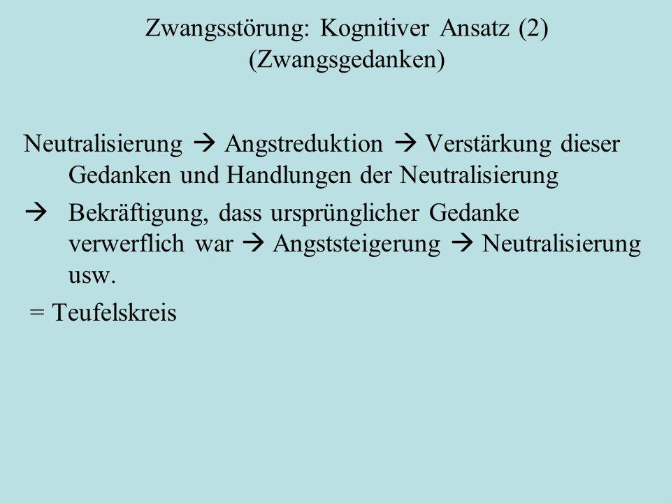 Zwangsstörung: Kognitiver Ansatz (2) (Zwangsgedanken)
