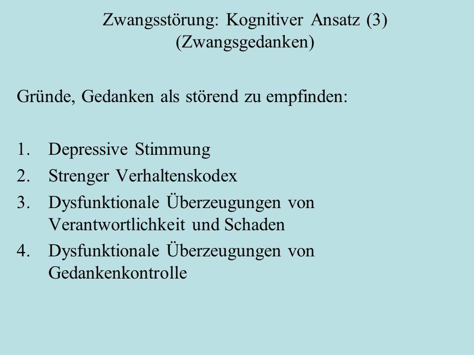 Zwangsstörung: Kognitiver Ansatz (3) (Zwangsgedanken)