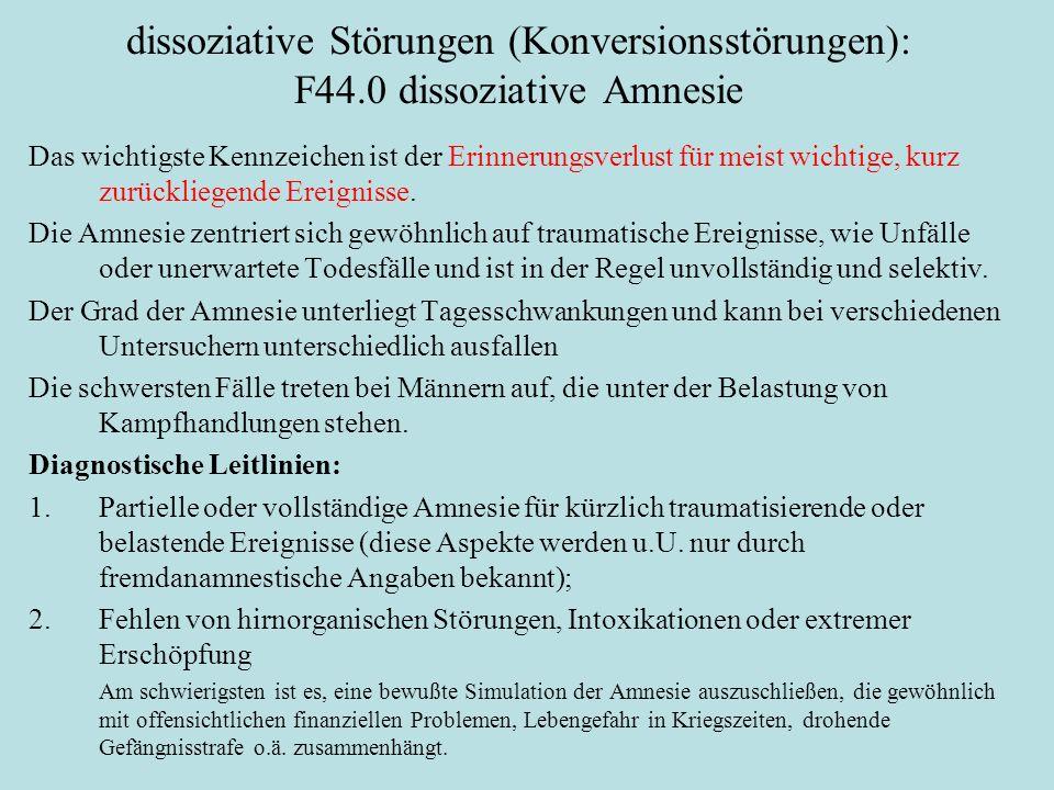 dissoziative Störungen (Konversionsstörungen): F44