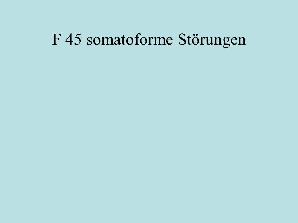 F 45 somatoforme Störungen