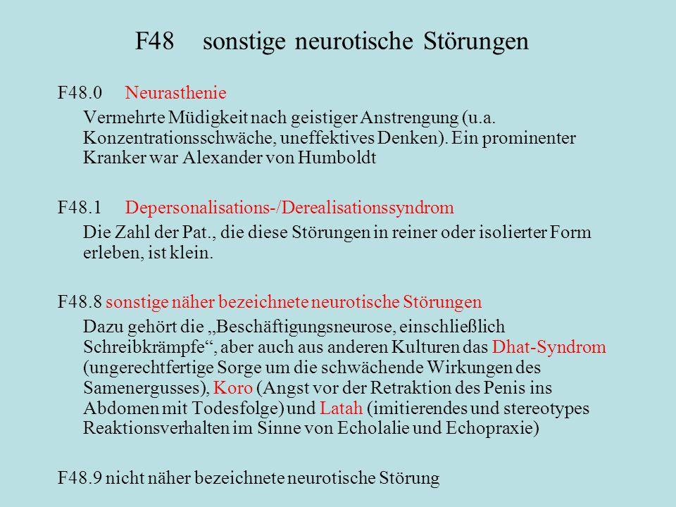 F48 sonstige neurotische Störungen