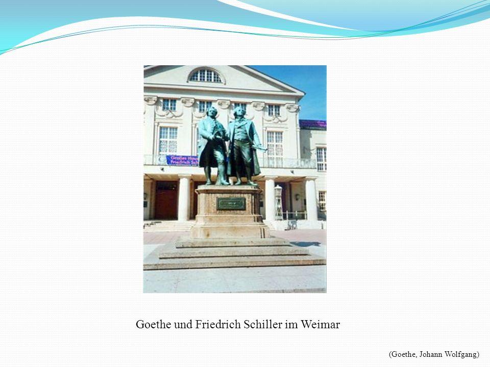 Goethe und Friedrich Schiller im Weimar