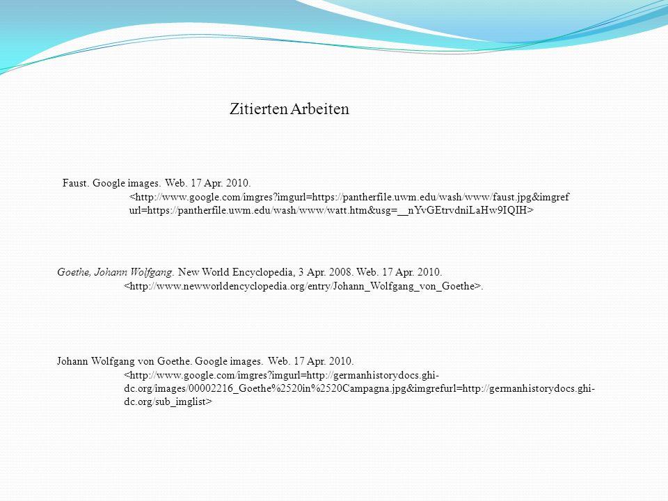 Zitierten Arbeiten Faust. Google images. Web. 17 Apr. 2010.