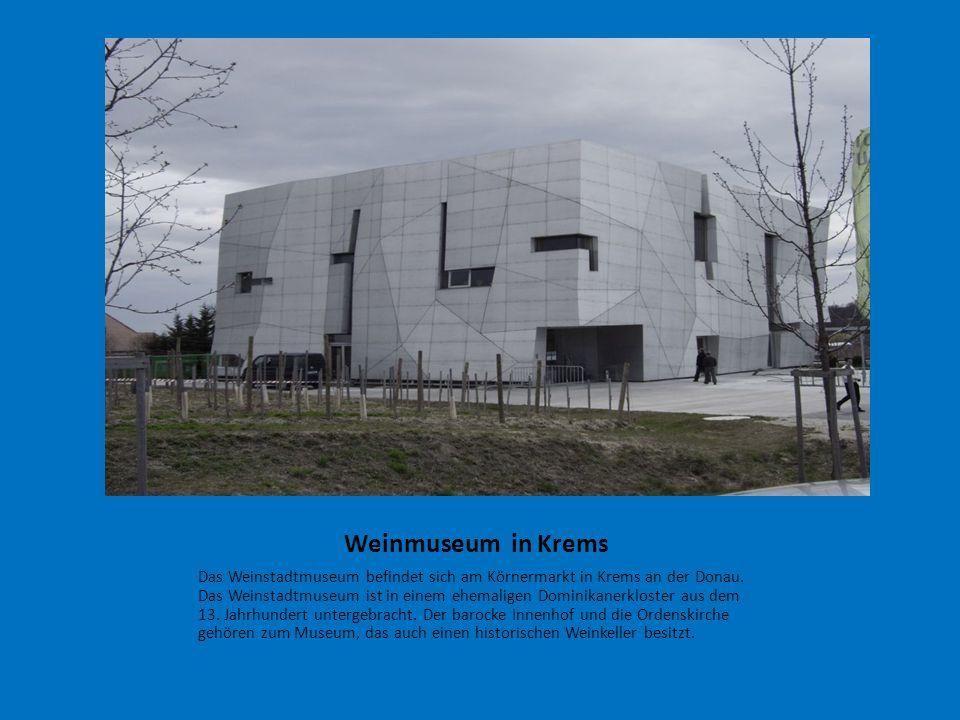 Weinmuseum in Krems