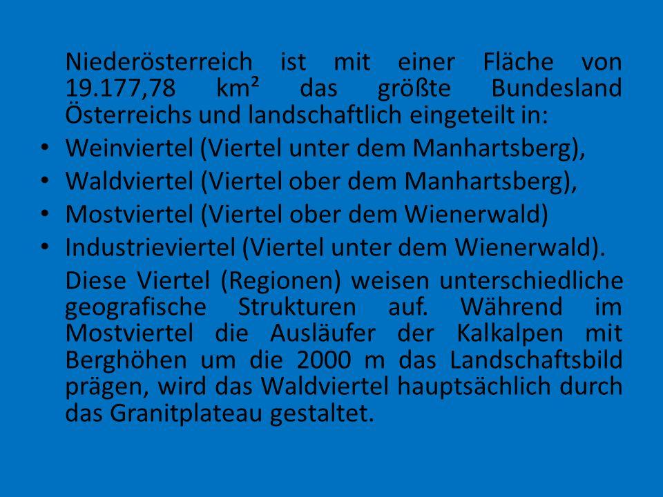 Niederösterreich ist mit einer Fläche von 19